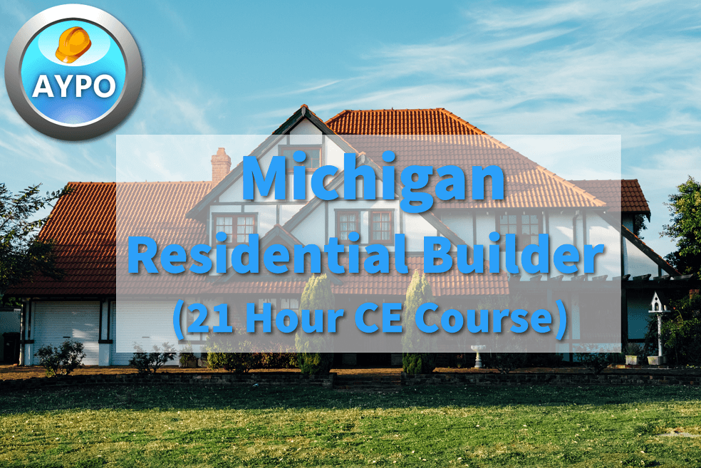 Michigan Residential Builder 21 Hour Continuing Education Course (2019  Course)
